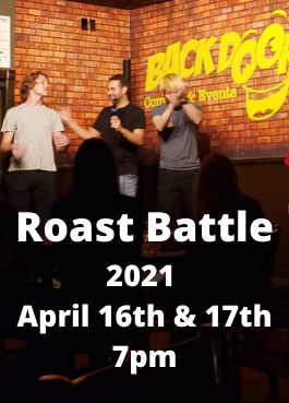 Roast Battle 2021 April 16th & 17th 7pm